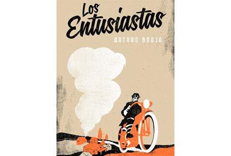 Los entusiastas, una novela en moto (image)